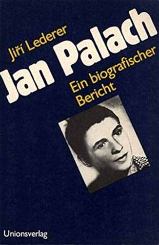 9783293000377: Jan Palach: Ein biografischer Bericht