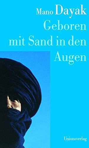 9783293002869: Geboren Mit Sand In Den Augen: Die Autobiographie Des Führers Der Tuareg Rebellen