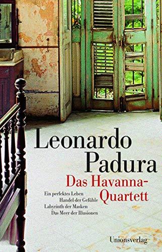 9783293003859: Das Havanna-Quartett: Ein perfektes Leben, Handel der Gefühle, Labyrinth der Masken, Das Meer der Illusionen
