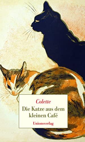 Die Katze aus dem kleinen Café (3293004423) by Sidonie-Gabrielle Colette
