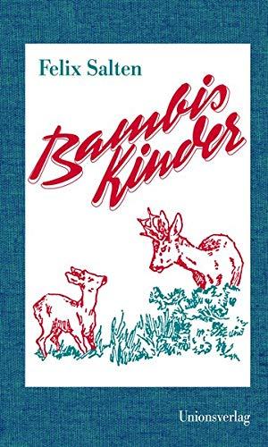 Bambis Kinder : eine Familie im Walde.: Salten, Felix