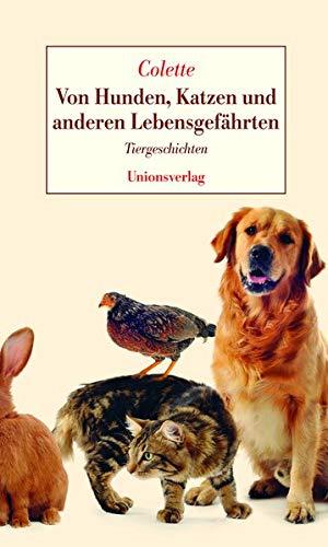 Von Hunden, Katzen und anderen Lebensgefährten (3293004601) by Sidonie-Gabrielle Colette