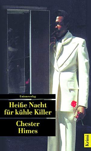 Heiße Nacht für kühle Killer. (9783293201491) by Chester Himes