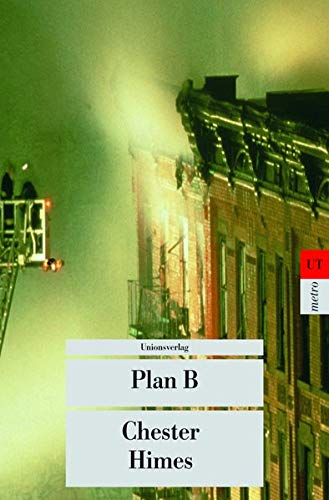 Plan B. (German Edition) (3293201709) by Himes, Chester