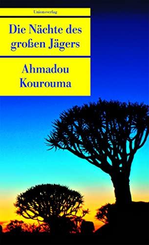 Die Nächte des großen Jägers. (9783293202368) by Ahmadou Kourouma
