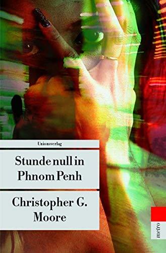 9783293202603: Stunde null in Phnom Penh.