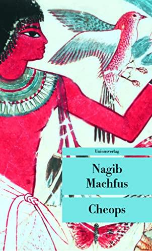 Cheops (Unionsverlag Taschenbücher) - Machfus, Nagib