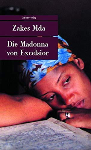 Die Madonna von Excelsior: Zakes Mda