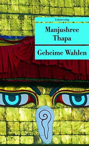9783293204683: Geheime Wahlen: Ein Roman aus Nepal