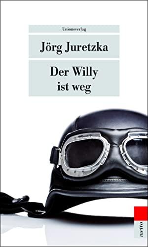 9783293204935: Der Willy ist weg