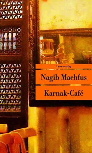 9783293205017: Karnak-Café (Unionsverlag Taschenbuch)