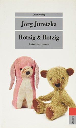 9783293205420: Rotzig & Rotzig: Kriminalroman