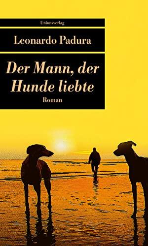 9783293205796: Der Mann, der Hunde liebte
