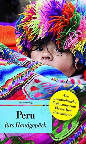 9783293206434: Peru f�rs Handgep�ck: Geschichten und Berichte - Ein Kulturkompass