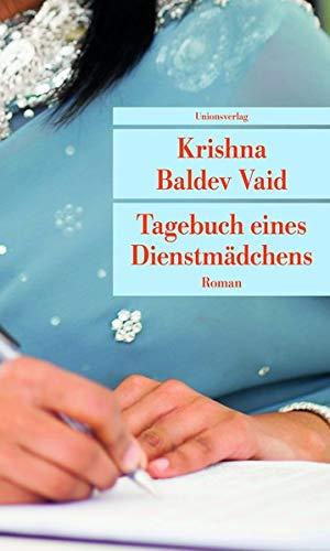 Tagebuch eines Dienstmädchens: Vaid, Krishna Baldev