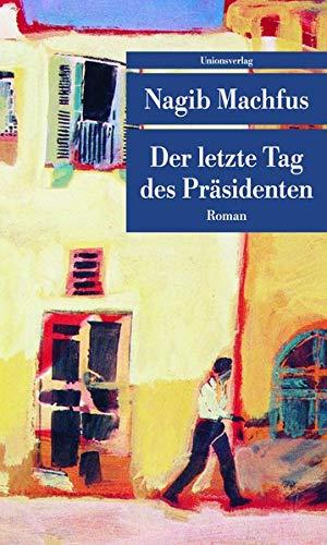 9783293206540: Der letzte Tag des Präsidenten
