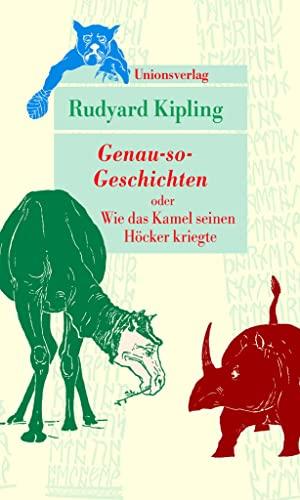 9783293206755: Genau-so-Geschichten: oder Wie das Kamel seinen Höcker kriegte