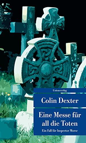 9783293208070: Eine Messe für all die Toten: Kriminalroman. Ein Fall für Inspector Morse 4
