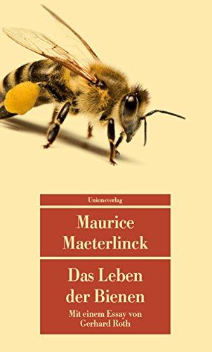 9783293208131: Das Leben der Bienen: Mit einem Essay über Maeterlinck und die Bienen von Gerhard Roth