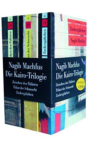 9783293260030: Die Kairo-Trilogie: Zwischen den Palästen; Palast der Sehnsucht / Zuckergässchen