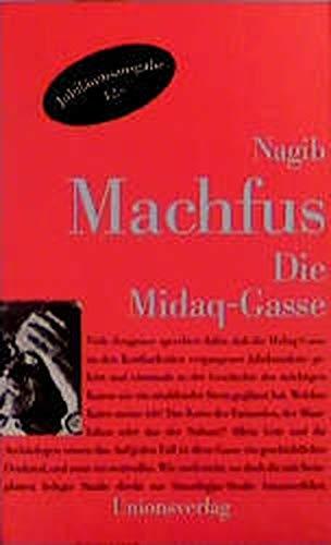 Die Midaq-Gasse: Machfus, Nagib, Naguib