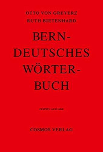 9783305002559: Berndeutsches Wörterbuch