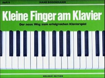 9783309002241: Kleine Finger am Klavier, H.5