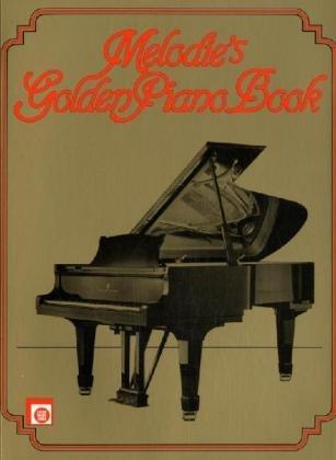 Melodie's Golden Piano Book : Für Leute: Mark Corby