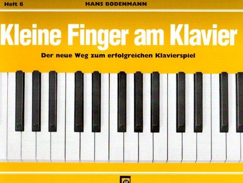 9783309003118: Kleine Finger am Klavier, H.6