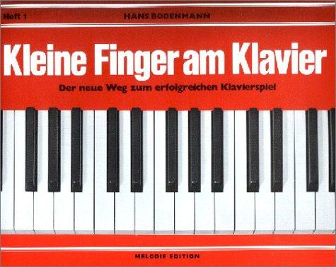 Bodenmann, H. / Kleine Finger am Klavier 1: Hans Bodenmann