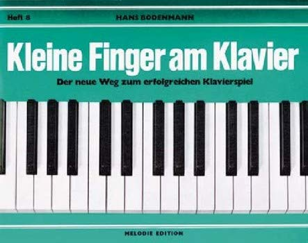 9783309006850: Kleine Finger am Klavier, H.8