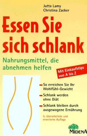 Essen Sie sich schlank! by Lamy, Jutta;: noname