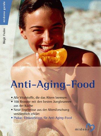 9783310006412: Anti- Aging- Food.