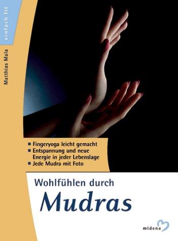 9783310006771: Wohlfühlen durch Mudras
