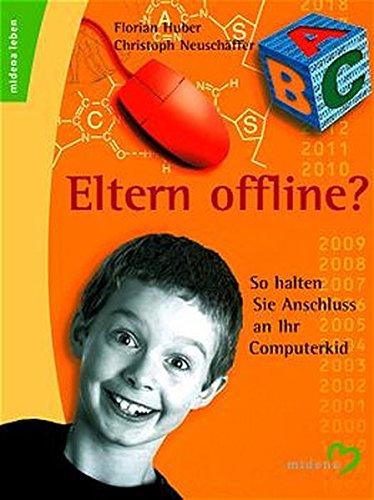 9783310007167: Eltern offline?