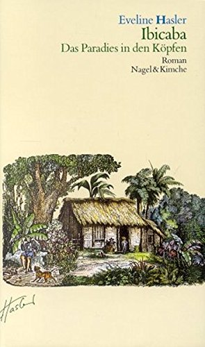 9783312001149: Ibicaba, das Paradies in den Kopfen: Roman (German Edition)