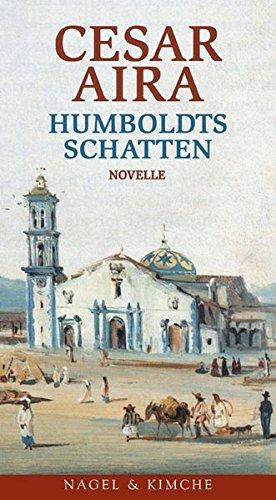 9783312003211: Humboldts Schatten.
