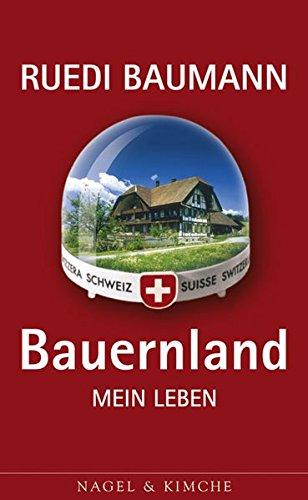9783312003761: Bauernland. Mein Leben;