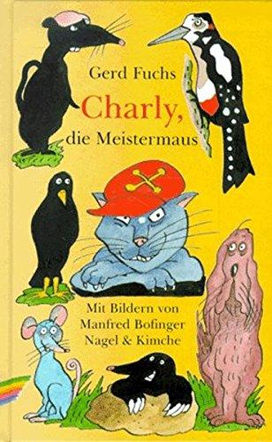 9783312007950: Charly, die Meistermaus