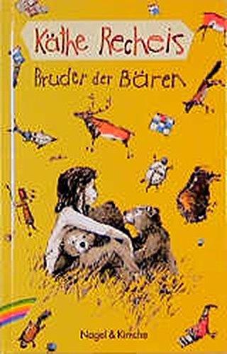 9783312008131: Bruder der Bären. ( Ab 7 J.).