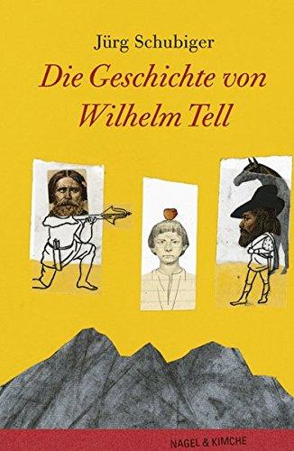 9783312009428: Die Geschichte von Wilhelm Tell.