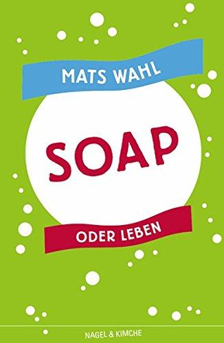 9783312009480: Soap oder Leben.