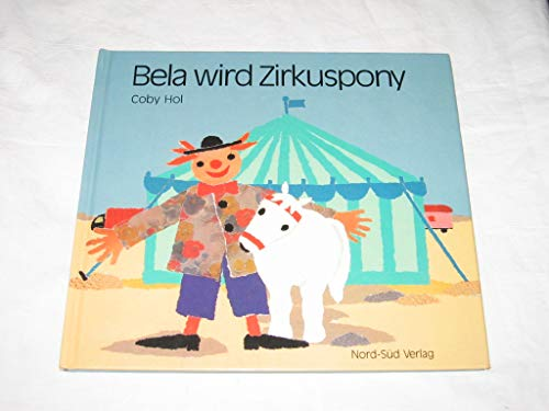 9783314005336: Bela Wird Zirkuspony: Henrietta Saves the Show (German Edition)