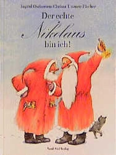 9783314006159: Der echte Nikolaus bin ich!