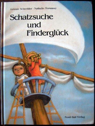 9783314006517: Schatzsuche und Finderglück