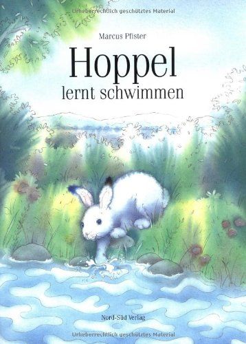 Hoppel lernt schwimmen (GR: Hang On (German Edition): Marcus Pfister
