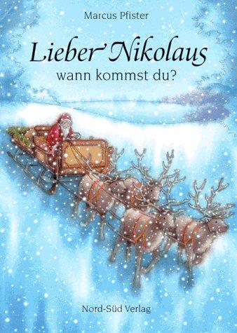 9783314007538: Lieber Nikolaus, wann kommst du?