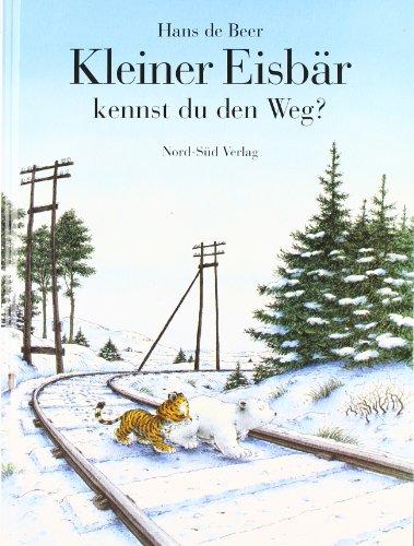 9783314007576: Kleiner Eisbär, kennst du den Weg?