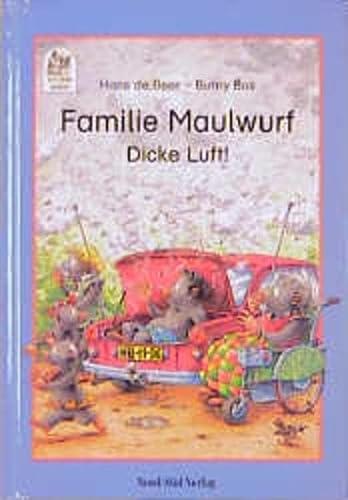 Familie Maulwurf, Dicke Luft!