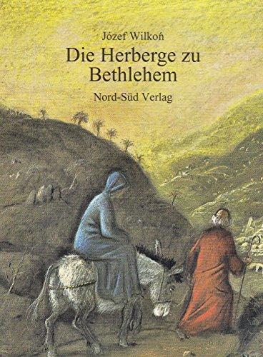 9783314007675: DIE HERBERGE ZU BETHLEHEM (Livre en allemand)